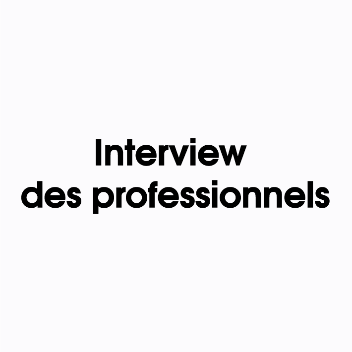 interview-des-professionnels